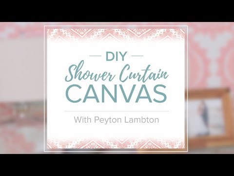 DIY Shower Curtain Canvas