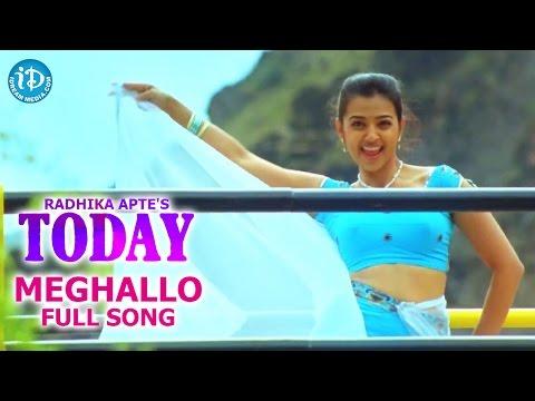 Radhika Apte's Today Movie Songs - Meghallo Full Song || Rudran, Mani Sharma