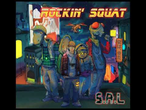 "ROCKIN  SQUAT ""S.A.L."" (son officiel)"