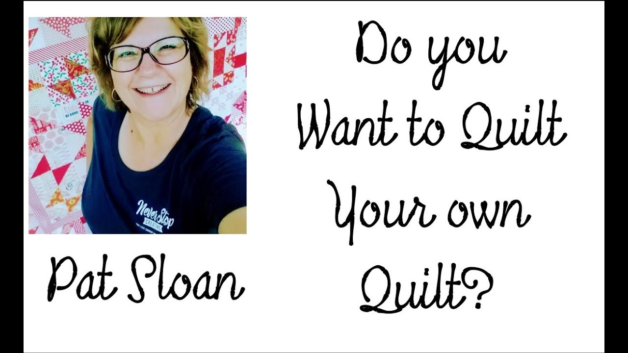 Do you want to quilt our OWN Grandma\'s Kitchen quilt? with pat Sloan ...