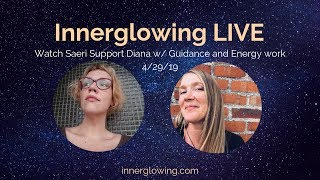 Watch Saeri Support Diana with Guidance Coaching and Energy Work