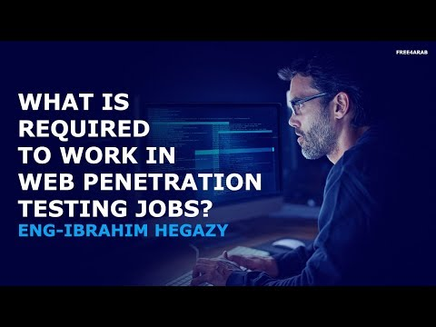 What is required to work in Web Penetration Testing Jobs? By Eng-Eng-Ibrahim Hegazy | Arabic