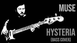 Muse - Hysteria (Bas Gitar Çalımı)