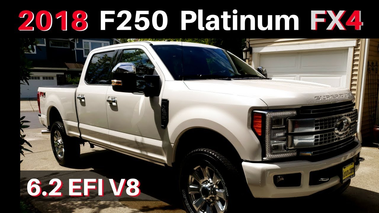 2018 Ford F250 Platinum Fx4 Super Duty Custom Order Walkaround And Overview