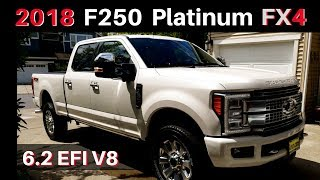2018 Ford F250 Platinum FX4 - Super Duty - CUSTOM ORDER - Walkaround and Overview
