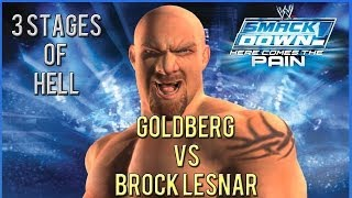WWE Smackdown! | Here Comes the Pain (2013) Gameplay | Goldberg vs Brock Lesnar - 3 Stages of Hell