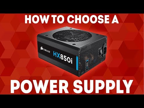 How To Choose A Power Supply [Simple] - The Ultimate Guide