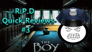 R.P.D Quick Reviews The Boy (2016)