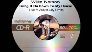 Willie Nelson - Bring It On Down To My House
