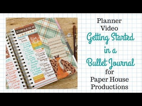 Getting Started with a Bullet Journal (Paper House Productions)