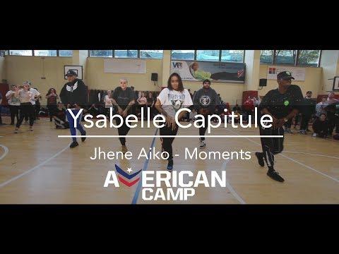 Ysabelle Capitule | Jhené Aiko - Moments | American Camp 2018 @mmpp @ysabellecapitule @dance