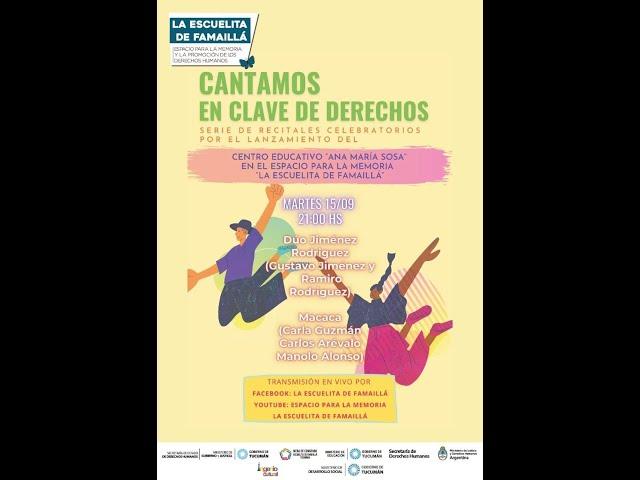 CANTAMOS EN CLAVE DE DERECHOS - Recital Inaugural: Duo Jiménez-Rodriguez y Macaca Trío.