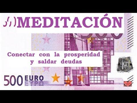 MEDITACIÓN .Conectar con la prosperidad y saldar deudas
