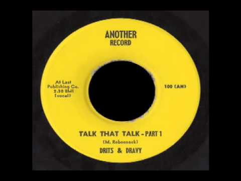 Drits And Dravy - Talk That Talk Part 1