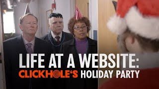 Behind The Scenes At ClickHole: Our World-Famous Holiday Party