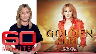 Golden Girl: Part one - Exclusive interview with Kylie Minogue | 60 Minutes Australia