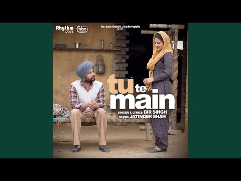 "Tu Te Main (From ""Golak Bugni Bank Te Batua"" Soundtrack)"