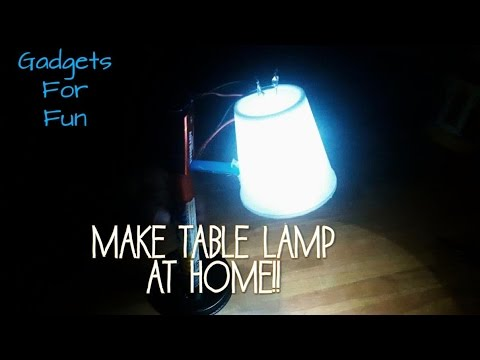 table-lamps-||how-to-make-table-lamp-at-home!!!-||gadgets-for-fun