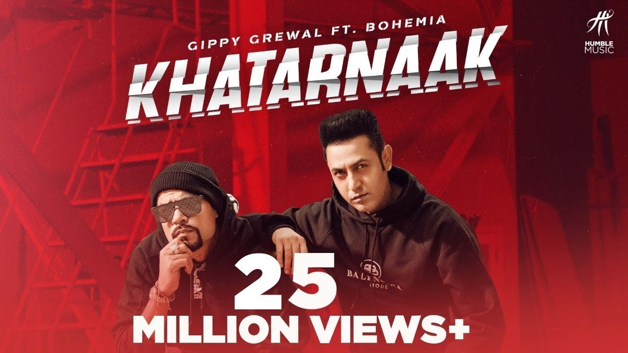 Khatarnaak (Official Video) Gippy Grewal Ft Bohemia | Desi Crew | Bal deo | New Punjabi Songs 2019