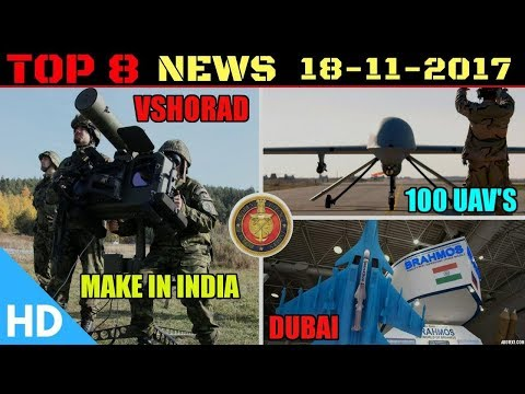 Indian Defence Updates : Make in India VSHORAD, Brahmos Dubai Airshow 2017, Indian Army 60 UAV