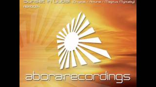[HQ] Afternova - Sunset In Dubai (Original Mix) [Abora Recorings]
