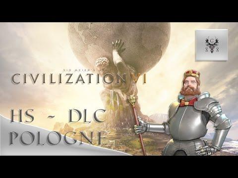 FR - Civilization VI - Hors Série - DLC Pologne et scénarios - Part. 1