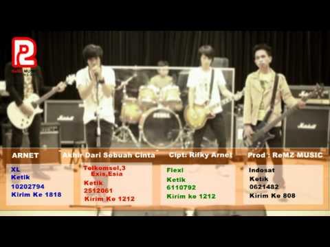 """ARNET Band """"Akir Dari Sebuah Cinta"""" (video Clip)"""