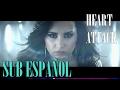 Demi Lovato - Heart Attack Sub Español Video Official HD VEVO