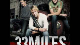 33Miles - When I get where Im going