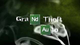GTA Breaking Bad Intro