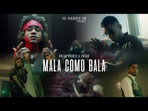 Смотреть клип Green Cookie X Pusho - Mala Como Bala