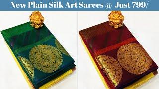 Latest new Plain silk Art sarees @ 799 |  Latest Saree Designs | Latest Fashion Trends