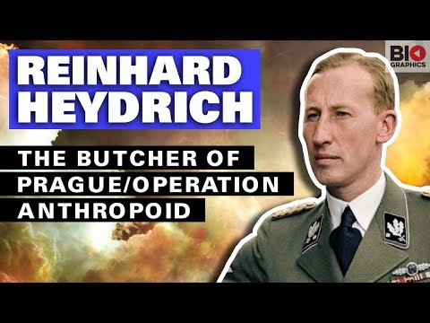 Reinhard Heydrich: The Butcher of Prague