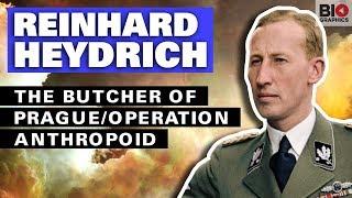 Reinhard Heydrich: The Butcher of Prague