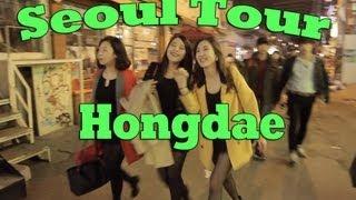 Video Seoul Tour: Hongdae at Night download MP3, 3GP, MP4, WEBM, AVI, FLV November 2017