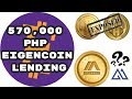 Successfully Lend 570,000 PHP in EigenCoin   Davor Manipulating Price   Hextra Lotto   Bankcoin