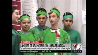 CONCURS DE DRAMATIZARE ÎN LIMBA FRANCEZĂ (2016 05 12)