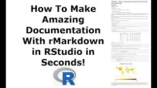how To Make Amazing Documentation With RMarkdown In RStudio
