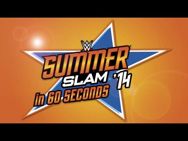 SummerSlam in 60 Seconds: SummerSlam 2014