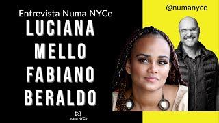 Luciana Mello e Fabiano Beraldo - Entrevista Numa NYCe 14/08/2020