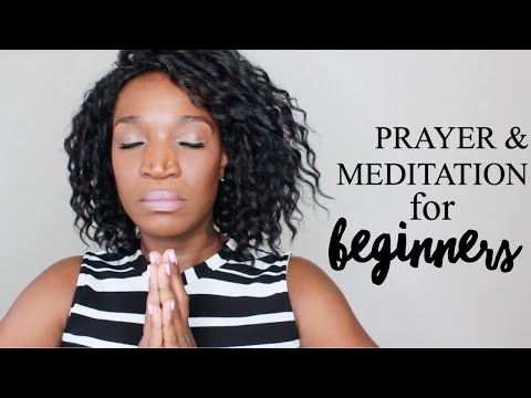 Prayer and Meditation for Beginners