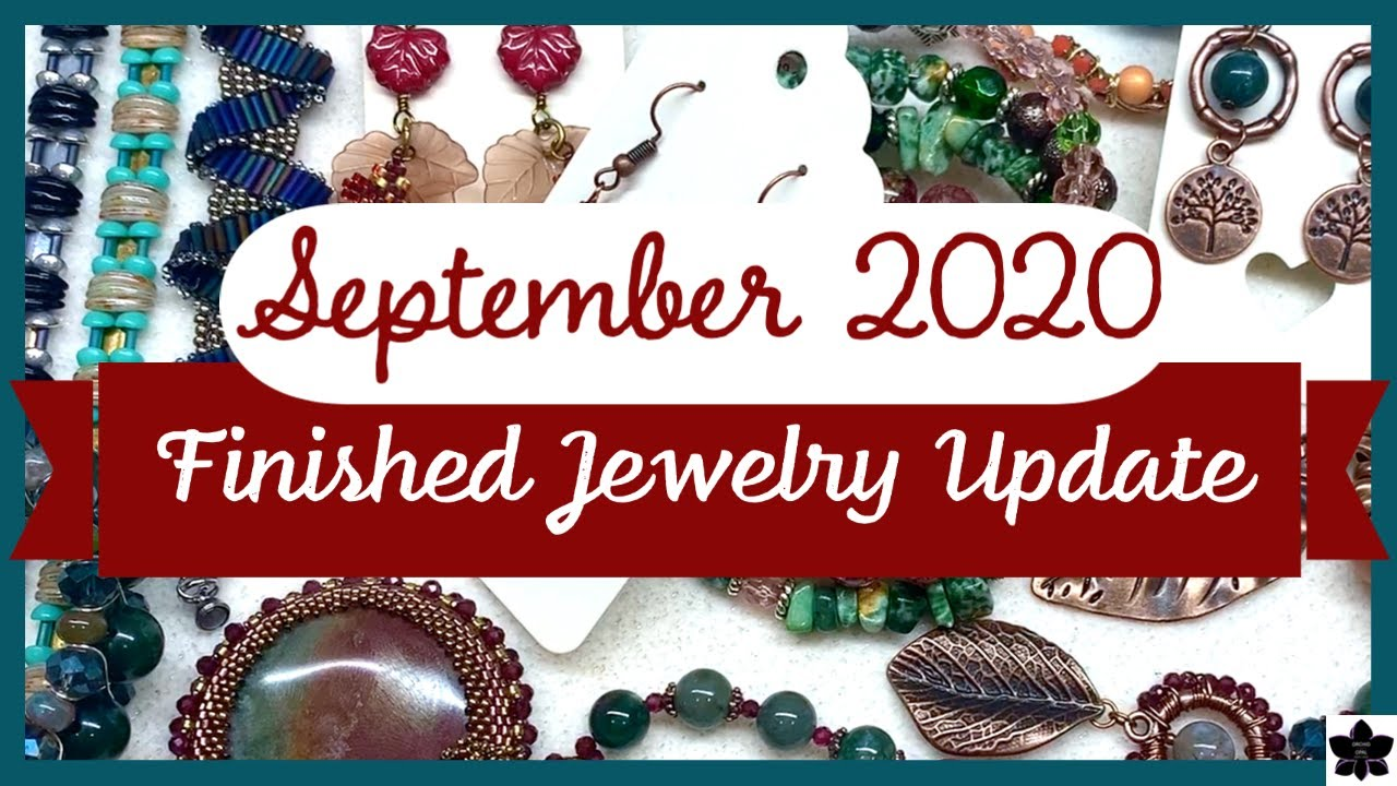 Finished Jewelry Update | Beading Project Share | Sept. 2020