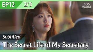 [CC/FULL] The Secret Life of My Secretary EP12 (2/3) | 초면에사랑합니다