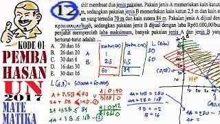 un sma 2017 Matematika IPA, pembahasan , no 12 program linear , laba maksimum
