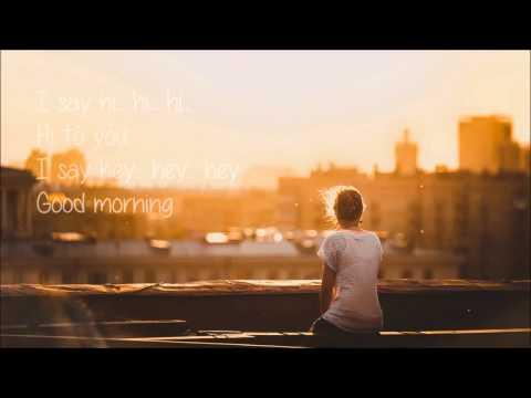 Arlan   Good Morning Love Lyric Video