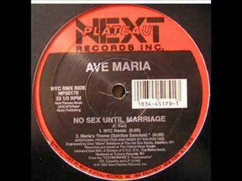 Ave Maria  No Sex Until Marriage NYC RMX OLD SCHOOL