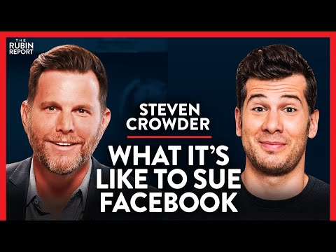Suing Facebook & Big Tech Canceling Conservative Businesses | Steven Crowder | COMEDY | Rubin Re