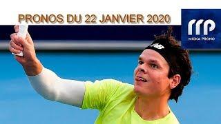PRONOS TENNIS DU 22 JANVIER 2020 !!! PARIS SPORTIFS !!!!