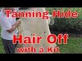 Deer Hide Hair Off Tanning using a Kit