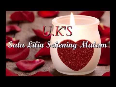 U.K's - Satu Lilin Sehening Malam